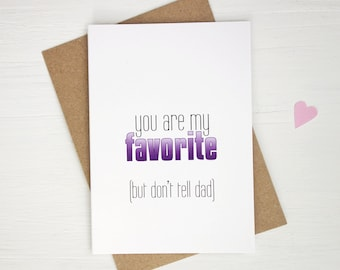 Mother's Day card you are my favorite card for mom funny greeting card for mothers