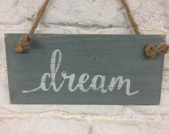 Rustic Dream Sign