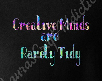 3 Creative Minds are Rarely Tidy Print, svg dxf cut files, Silhouette, Cricut, Scrapbooking svg, Sewing svg, Quilting svg, Embroidery svg,