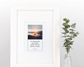 Colossians 3:2 | Simple, Beautiful Scripture Print | Instant Download | Digital Print | Framed Art | Wall Art | Christian Inspiration