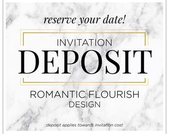 "Wedding Invitation Deposit, Heart Wedding Invites, Romantic Invitation Suite, Handmade Wedding Invitations - ""Romantic Flourish"" DEPOSIT"