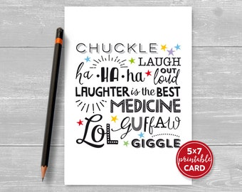 "Printable Get Well Soon Card - Laughter Is The Best Medicine  - Cheer Up Card! - 5"" x 7""- Includes Printable Envelope Template"