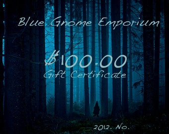 Blue Gnome - 100.00  Gift Certificate