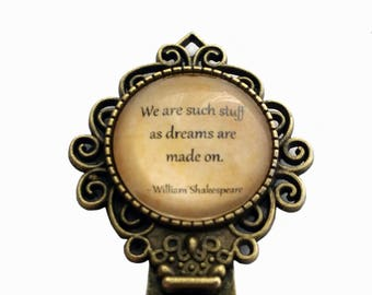 """William Shakespeare """"We are such stuff as dreams are made on."""" Bookmark"""