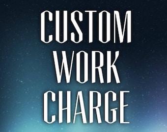 custom work charge