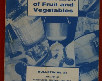 Domestic Presvervation of fruits and vegetables