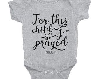 For This Child I Prayed Infant Onesie