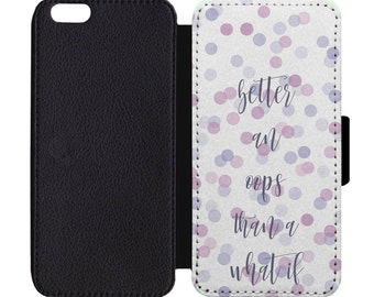 Better An Oops Than A What If Print Leather Flip Wallet Case Apple iPhone 5 5S SE 6 6S 7 7S 8 8S X Plus