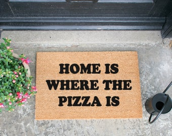 Home is where the pizza is Doormat - Made in the UK