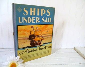 Ships Under Sail Book by Gordon Grant 1st Edition ©1939 Lithograph Full Color Art Artist Signed 25 Pages - History of Sailing Ships Art Book