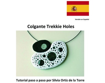 Trekkie Holes Polymer Clay Pendant step by step tutorial. Spanish Version