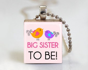 Big Sister - Scrabble Tile Pendant - Free Ball Chain Necklace or Key Ring