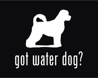 got Portuguese Water Dog? Vinyl STICKER, Window Decal,    ***Customise with your pets name!***   FREE SHIPPING