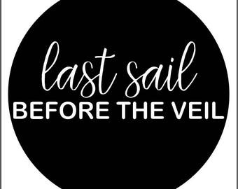 Last Sail Before The Veil - Negative Cut SVG - Instant Download