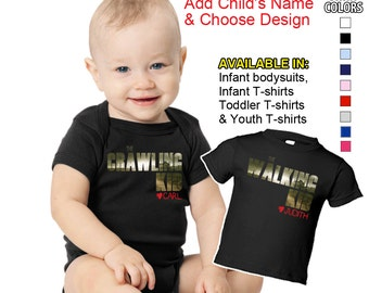 The Crawling Kid or The Walking Kid - Personalized with your Child's Name. Choice of 9 Colors! Available in Infant,Toddler & Youth Sizes.