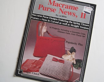 Macrame Purse Patterns - Knotted Purses Handbags Macrame Book