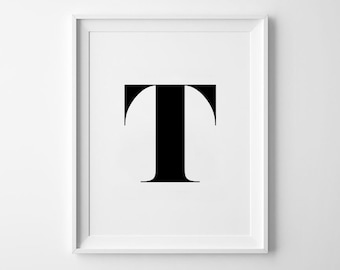 T Letter Print, Alphabet Prints, Capital Letter, Typography Wall Art, Black and White, Scandinavian House, Minimalist Style