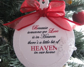 Because Someone We Love Is In HEAVEN There's A Bit Of Heaven In our Home Personalized Christmas Ornament, Memorial Ornament, Sympathy Gift