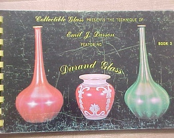 Durand Glass Book 3  Featured by Emil J Larson, Vintage Book on Collectible Glass, 1960s Spiral Bound Picture Book On Antique Glassware
