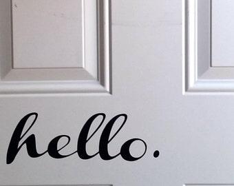 hello. Front Door Decal