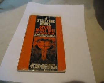 Vintage October 1975 A Star Trek Novel Spock Must Die Paperback Book by James Blish, 13th Printing, collectable