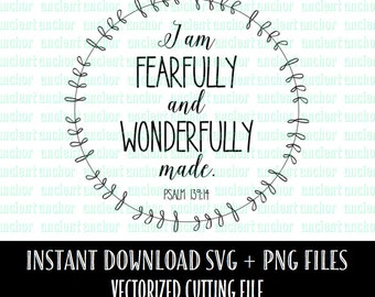 SVG File Commercial Use OK I am Fearfully and Wonderfully Made, Psalm 139:14 Svg Cutting File
