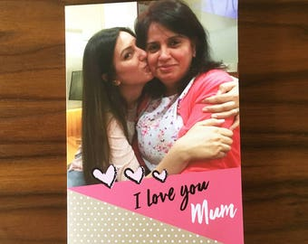 Mothers Day Card, Personalised Mothers Day Card, Card for Mothers Day, Greeting Card for Mothers day. Card for Mum, I love you Mum Photo