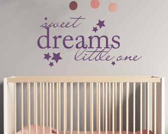 Sweet Dreams Little One - Wall Decal - Nursery Wall Decal