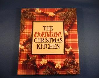 Vintage Christmas Cook Book The Creative Christmas Kitchen    1992