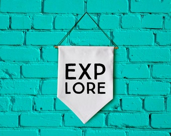 EXPLORE wall banner wall hanging wall flag canvas banner quote banner single pennant motivational quote inspirational