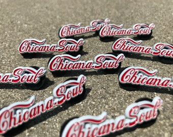 "Chicana Soul 1.5"" Enamel Pin"