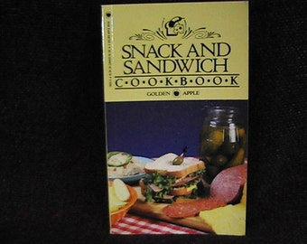 Vintage 1986 Snack and Sandwich Cookbook, Golden Apple Publishers