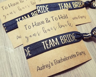 Bachelorette Party Favors | To Have & To Hold Your Hair Back Favors | Bachelorette Party Hair Tie Favors  Bachelorette Party Favor Hair Ties
