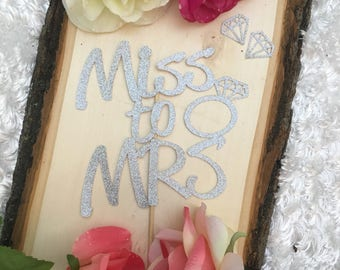 Miss to Mrs Cake Topper * Bridal Shower Cake Topper * Engagement Party Cake Topper * Bridal Shower Decorations * Engagement Party Decor *