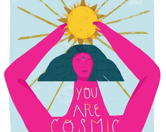 You Are Cosmic Art Print