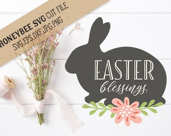 Easter Blessings Bunny cut file svg eps dxf jpg png for Silhouette and Cricut style cutting machines