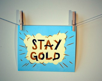Stay Gold Giclee Print