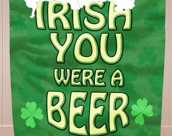 NEW!!!  St. Patrick's Day Wish you were a Beer FLEECE Blanket!  SALE!!!