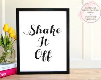 Printable wall art, Printable Quote, Shake It Off, Wall Art Prints, Printable Art, Home decor, Printable Gift, Inspirational Art, Prints.