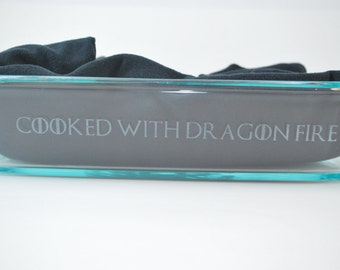 """3 Quart """"Cooked with Dragonfire"""" Etched Casserole Dish"""