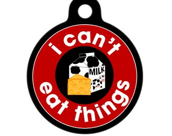 Medical Id Tag - I Can't Eat Things, Dairy - Food Allergies Medical Alert Tag, ID Tag, Child ID Tag, Pet Tag