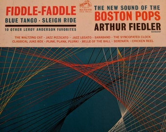 Fiddle-Faddle. The New Sound of the Boston Pops- Arthur Fiedler-Leroy Anderson-1962-Album Record Vinyl LP