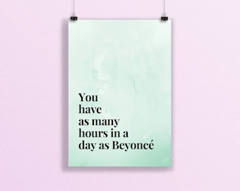 Beyonce Print, A5 Print, Inspirational, Beyonce Quote, Slay, Motivation, Best Friend Gift, Home Decor, Beyonce, You Can Do It, Typographic
