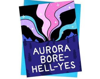 Card // Aurora Bore-Hell-Yes