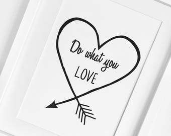 Do What You Love, Quote Print, Graduation Gift, Office Art, Graduation Gift, Minimalist Decor, Teenager Gift, Wall Art, College Dorm Room