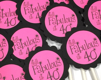 40th Birthday Cupcake Toppers - Still Fabulous at 40, Hot Pink and Black or Your Colors, Set of 12