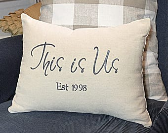 This is Us Pillow Cover, Wedding Pillow, Couples Pillow, Newlywed pillow, Farmhouse pillow, Anniversary pillow, Family pillow, Wedding gift
