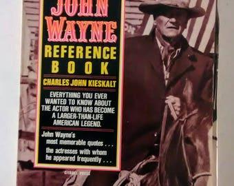 The Official John Wayne Reference Book by Charles Kieskalt (1985)