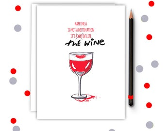 Wine Lover Card- Best friend card - Wine lover - Birthday Card- Card for Sister