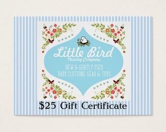 Twenty Five (25) Dollar Gift Certificate